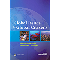 Global Issues for Global Citizens: An Introduction to Key Development Challenges (English Edition)