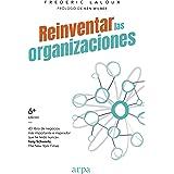 Reinventar las organizaciones (Spanish Edition)