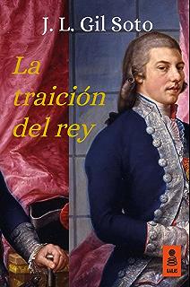 La traición del rey (Kailas Ficción nº 20) (Spanish Edition)