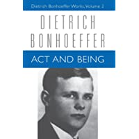 Act and Being: Volume 2 (Dietrich Bonhoeffer Works)