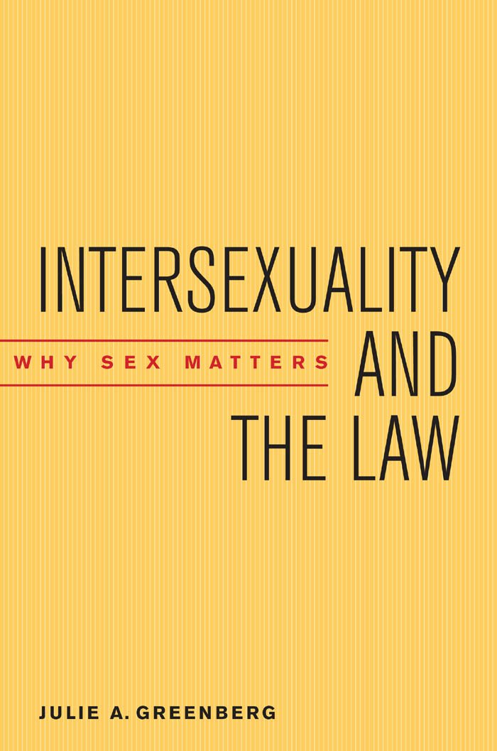 Download Intersexuality and the Law: Why Sex Matters pdf epub