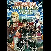 Record of Wortenia War: Volume 4 (English Edition)