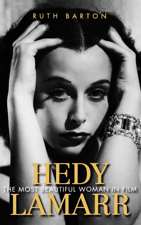 Download Hedy Lamarr: The Most Beautiful Woman in Film (Screen Classics) pdf epub