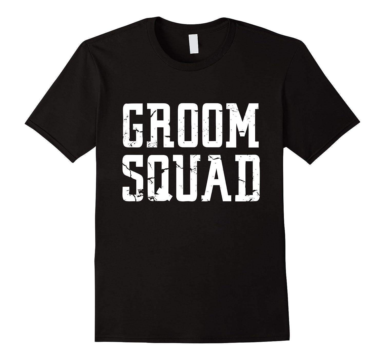 Groom Squad T-Shirt - Bridal Party Groomsmen Shirt-Vaci