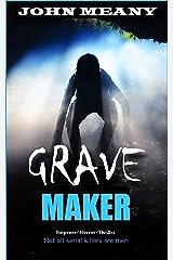 Grave Maker : Suspense/Horror/Thriller Kindle Edition