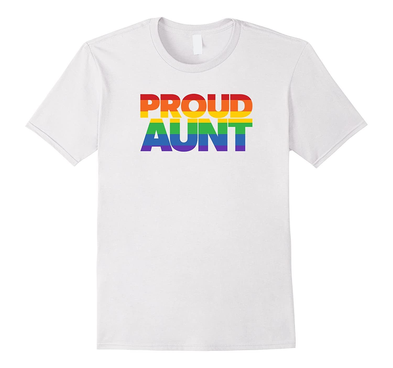 Gay aunt t shirts