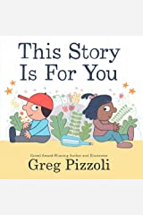 This Story Is for You Hardcover