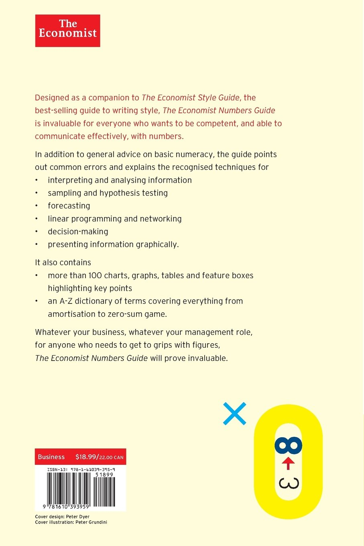 The Economist Numbers Guide (6th Ed): The Essentials of Business Numeracy ( Economist Books): The Economist: 8601420153028: Amazon.com: Books