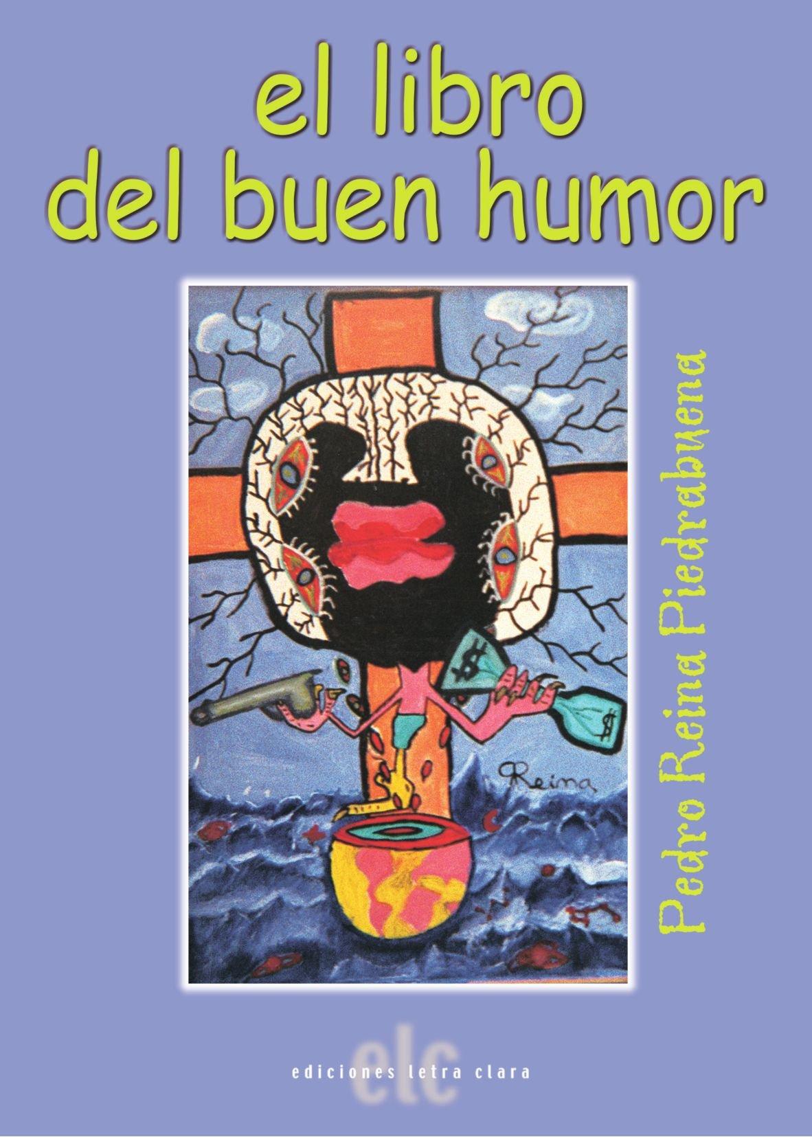 El Libro Del Buen Humor: Amazon.es: Pedro Reina Piedrabuena ...