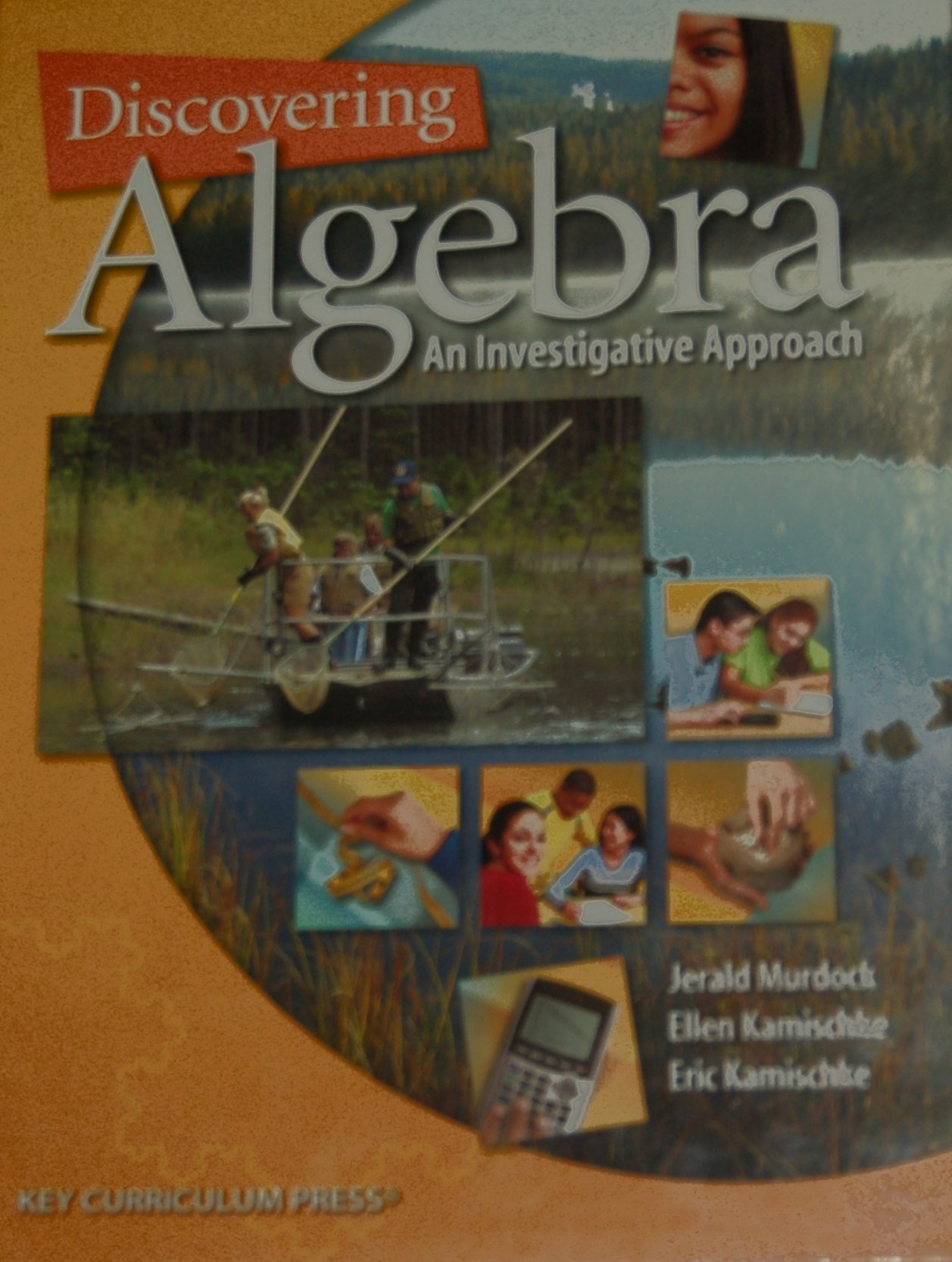 Amazon.com: Discovering Algebra: An Investigative Approach (9781559537636):  Jerald Murdock, Ellen Kamischke, Eric Kamischke: Books