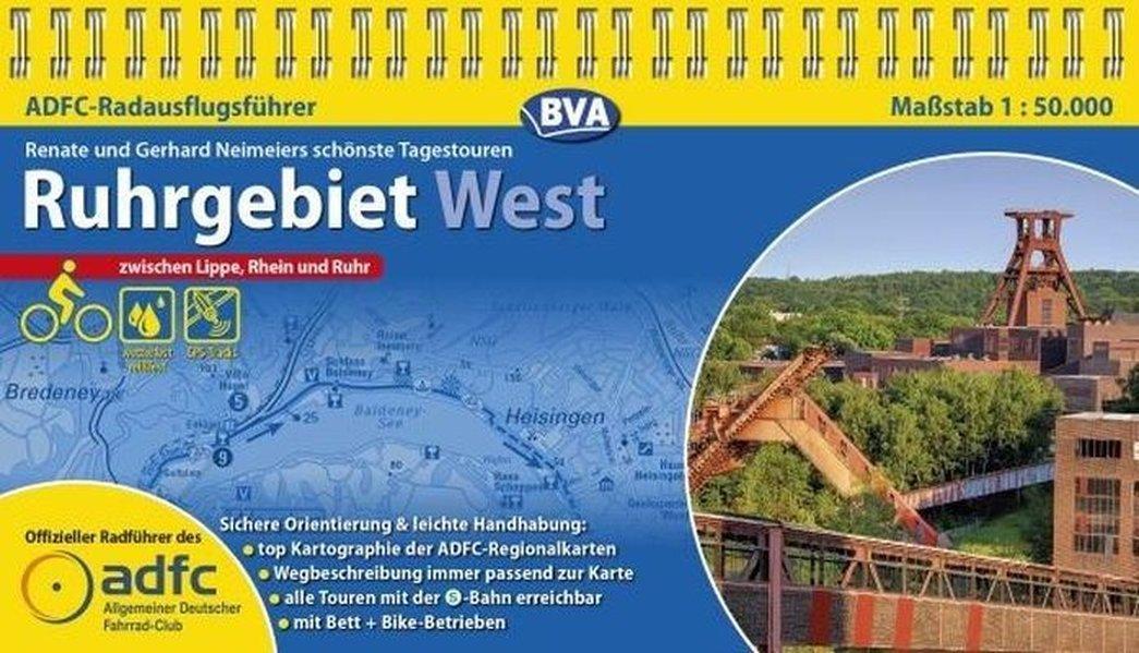 ADFC-RadausflugsführerRuhrgebiet West 1: 50 000: Die schönsten Tagestouren zwischen Lippe, Rhein und Ruhr