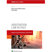 Arbitration Law in Italy. Domestic and international perspectives (Italian Edition) book cover