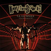 Glass Spider (Live Montreal '87) [2018 Remastered Version]