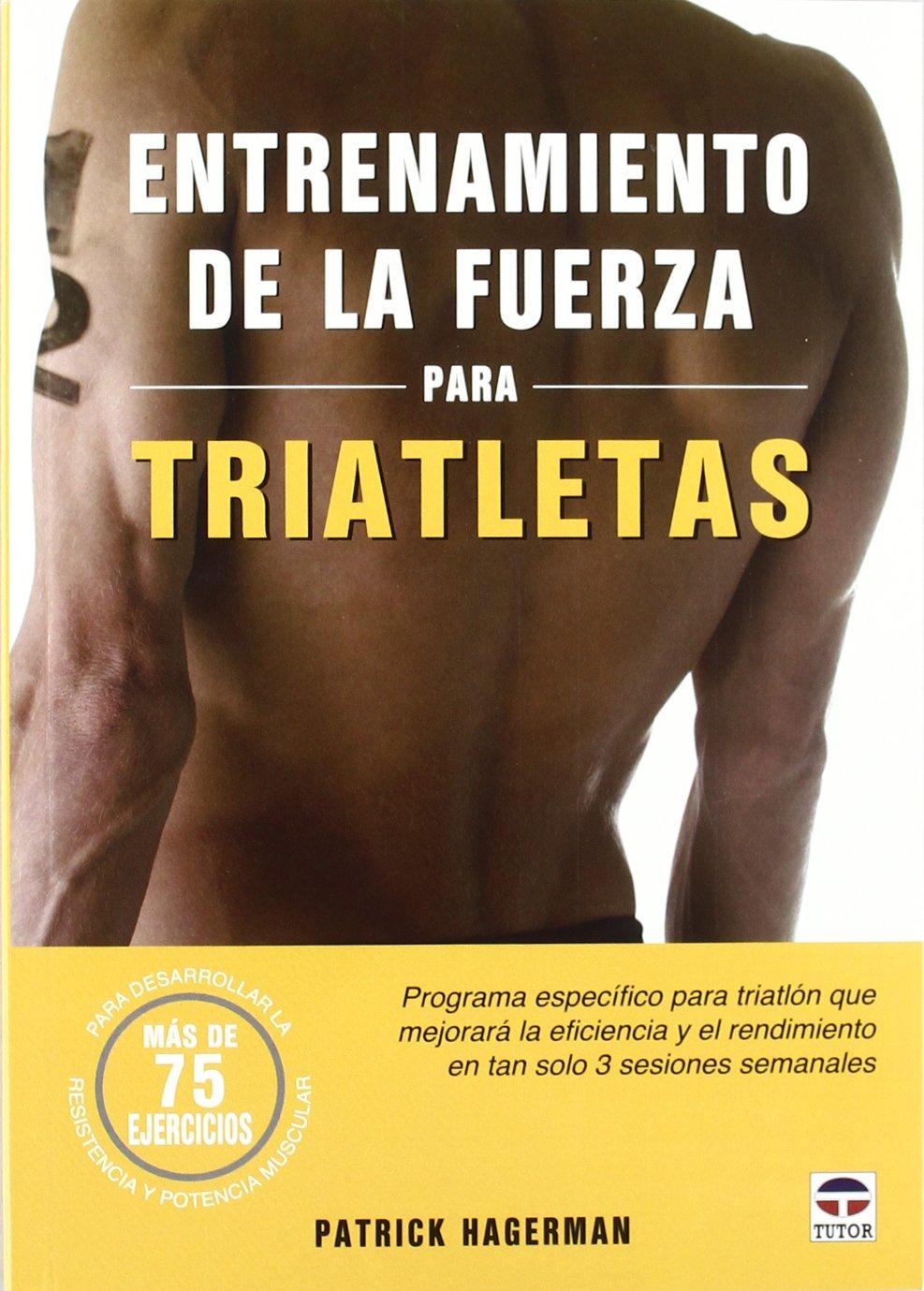 ENTRENAMIENTO DE LA FUERZA PARA TRIATLETAS