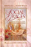 Social Graces: Manners, Conversation, and Charm for Today