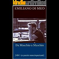 Da Maschio a Maschio: (MM - Le parole sono importanti) (Italian Edition) book cover