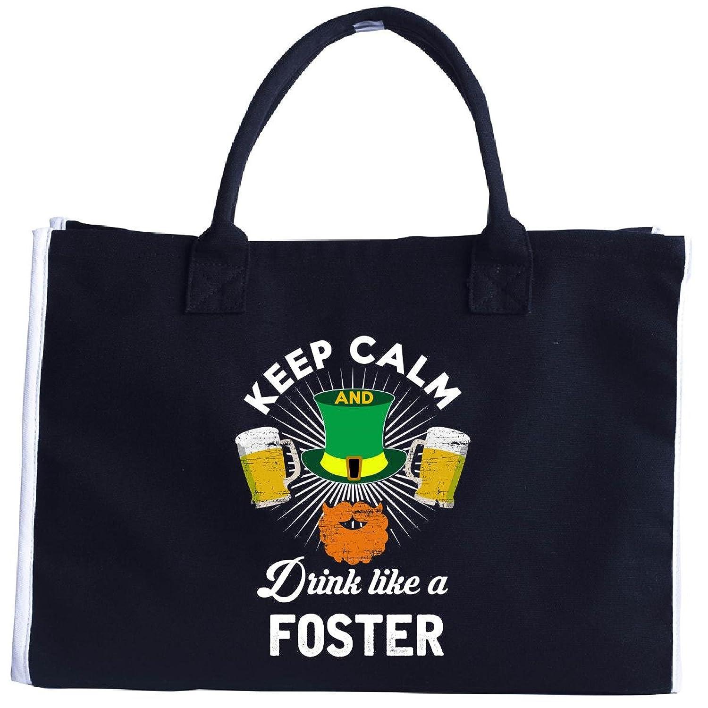 St Patricks Day Keep Calm Drink Like A Foster Irish - Tote Bag