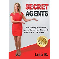 Secret Agents: How the Top Real Estate a