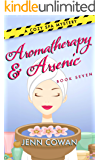 Aromatherapy & Arsenic (A Cozy Spa Mystery Book 7)