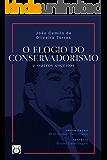 O Elogio do Conservadorismo
