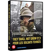 pour Les Soldats Tombes : They Shall Not Grow Old