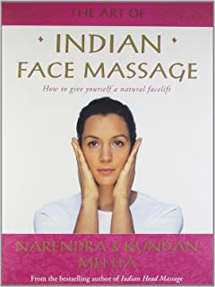 The face lift massage narendra mehta kundan mehta 9780007157419 the art of indian face massage how to give yourself a natural facelift solutioingenieria Images