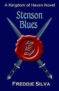 Stenson Blues (Kingdom of Haven Book 2)