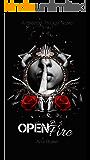 Open Fire : A Mafia Romance (The Blazed Trilogy Book 1)