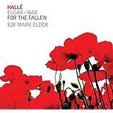 Edward Elgar & Arnold Bax: For The Fallen