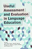 Useful Assessment and Evaluation in Language Education (Georgetown University Round Table on Languages and Linguistics)