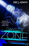 Danger Zone (Adrenaline Highs Book 2)
