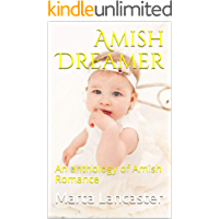 Amish Dreamer: An anthology of Amish Romance