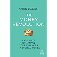The Money Revolution: Easy Ways to Manage Your Finances in a Digital World (English Edition)
