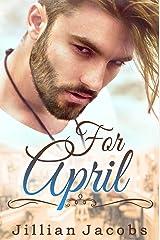 For April: Novella Couplet, Book #1 Kindle Edition