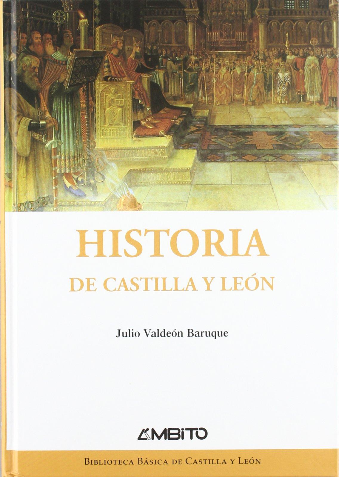 Historia de Castilla y León: Amazon.es: Valdeón Baruque, Julio: Libros