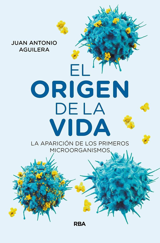 El origen de la vida: La aparición de los primeros microorganismos ...
