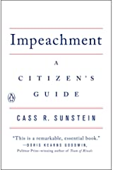 Impeachment: A Citizen's Guide Kindle Edition