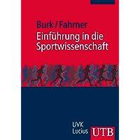Einführung in die Sportwissenschaft