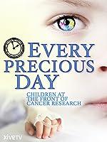 Every Precious Day