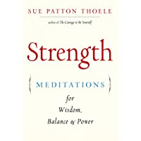 Strength: Meditations for Wisdom, Balance & Power (Affirmations, Mindfulness, For...