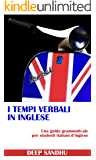 I Tempi Verbali In Inglese (The Tense System in English)