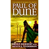 Paul of Dune: Book One of the Heroes of Dune (Dune, 6)