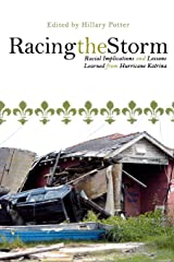 Racing the Storm: Racial Implications and Lessons Learned from Hurricane Katrina Paperback