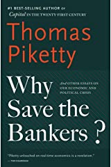 Why Save the Bankers?: And Oth Paperback