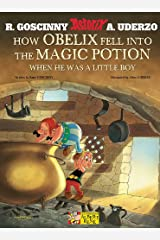 How Obelix Fell into the Magic Potion (Asterix) Paperback