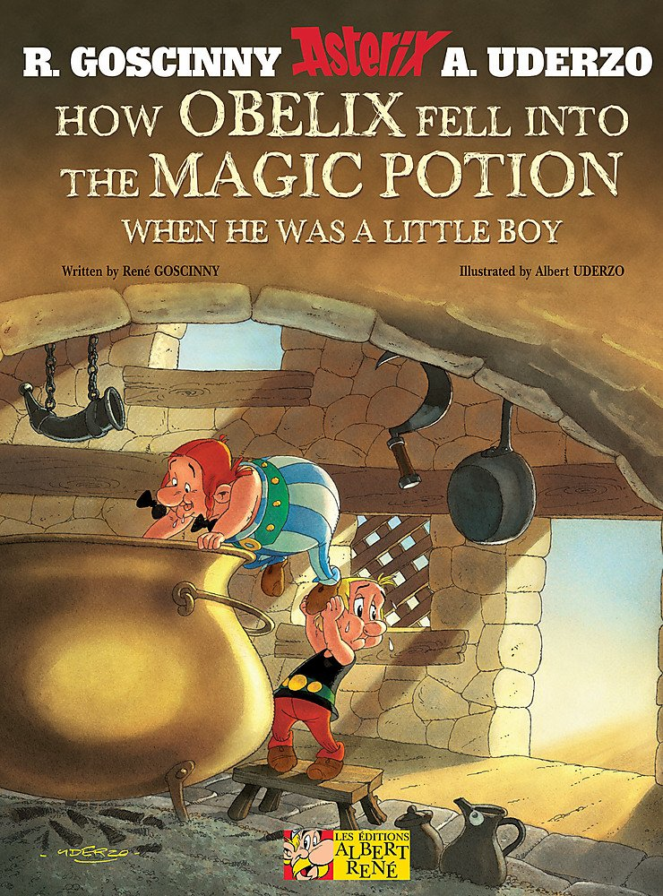 How Obelix Fell into the Magic Potion (Asterix, Band 1)