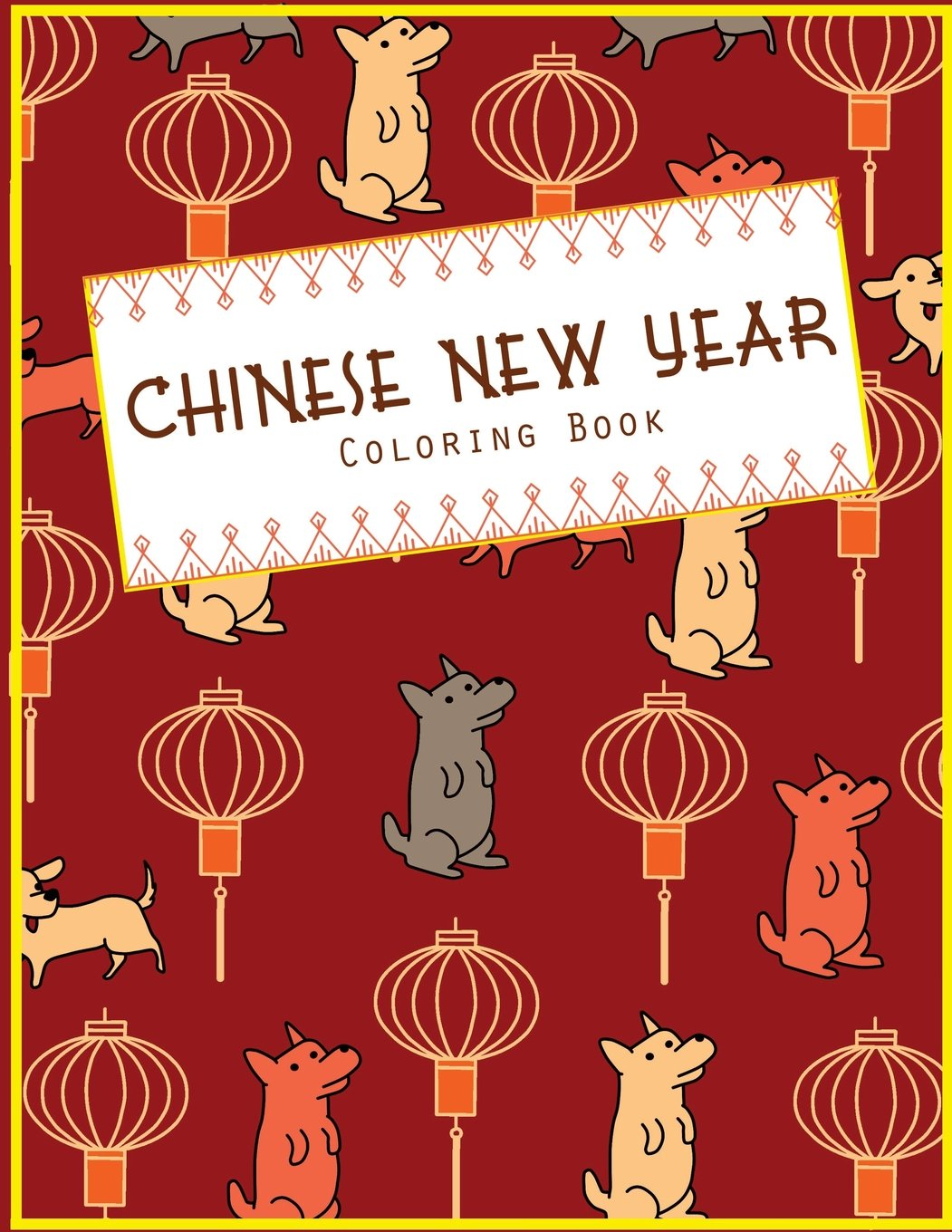 Amazon Com Chinese New Year Coloring Book Fun Holiday Craft