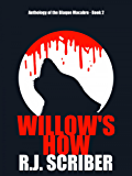 Willow's How (Anthology of the Blaque Macabre Book 2)