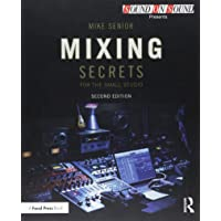 Mixing Secrets for the Small Studio (Sound