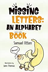 Missing Letters: An Alphabet Book Kindle Edition